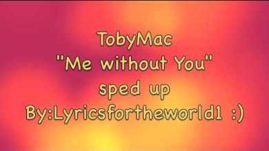 Photo of TobyMac-Me without You (Sped Up)