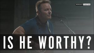 Chris Tomlin // Is He Worthy? // New Song Cafe