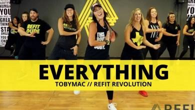 """Photo of """"Everything""""    Tobymac    Fitness Choreography    REFIT®️ Revolution"""