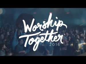 Worship Together 2016 Recap