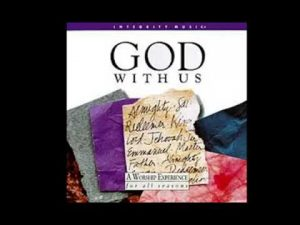 GOD WITH US DON MOEN INTEGRITY MUSIC 1993 (FULL DISC)