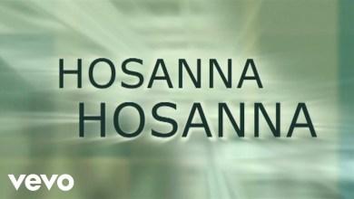 Photo of Paul Baloche – Hosanna (Praise Is Rising) [Lyric Video]