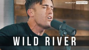 Phil Wickham // Wild River // New Song Cafe