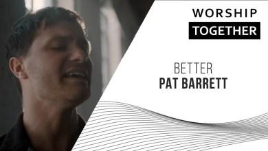 Photo of Pat Barrett // Better // New Song Cafe