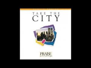 Rusty Nelson- The Spirit Of The Lord (Medley) (Hosanna! Music/ March For Jesus/ Public Praise)