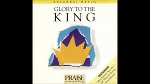 LaMar Boschman- Glory To The King (song) (Hosanna! Music)