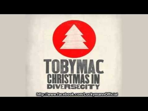 Tobymac – O Come All Ye Faithful (Christmas In Diverse City) 2011