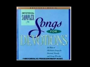 SONGS FOR DEVOTIONS LONG PLAY HOSANNA!MUSIC 1994 (FULLDISC)