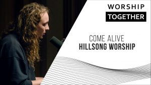 Come Alive // Hillsong Worship // New Song Cafe