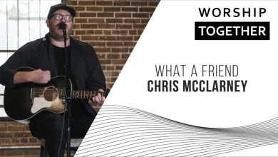 Photo of What A Friend // Chris McClarney // New Song Cafe