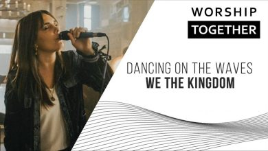 Photo of Dancing On The Waves // We The Kingdom // New Song Cafe