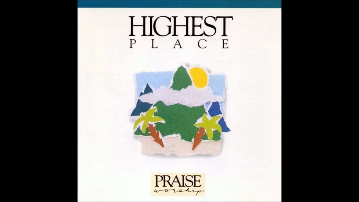 Bob Fitts- Highest Place (song) (Hosanna! Music)