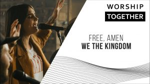 Free, Amen // We The Kingdom // New Song Cafe