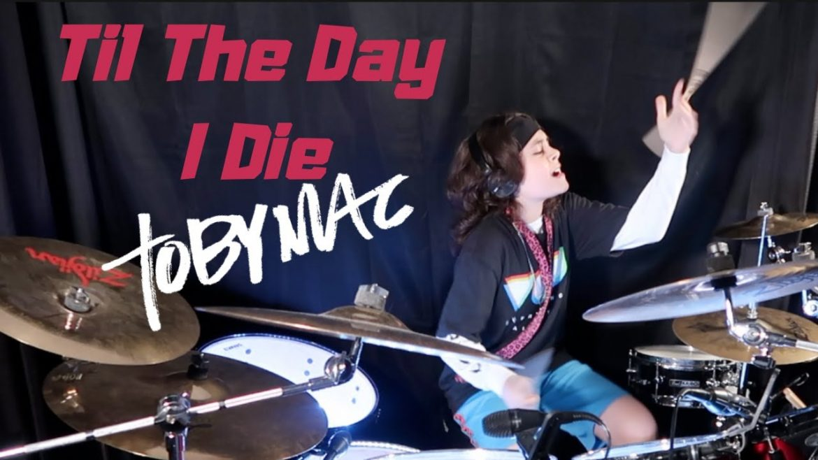TobyMac – Til The Day I Die – Feat. NF – Drum Cover