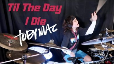 Photo of TobyMac – Til The Day I Die – Feat. NF – Drum Cover