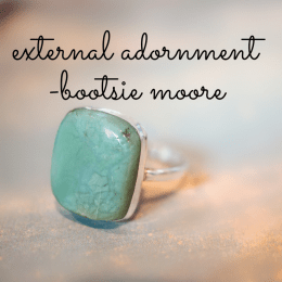 """External Adornment"" by Bootsie Moore"