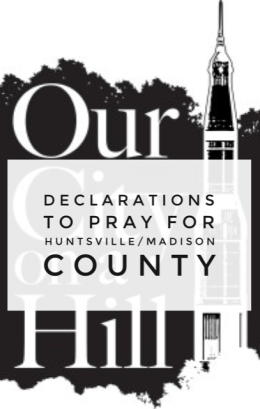 Declarations to Pray for Huntsville/Madison County