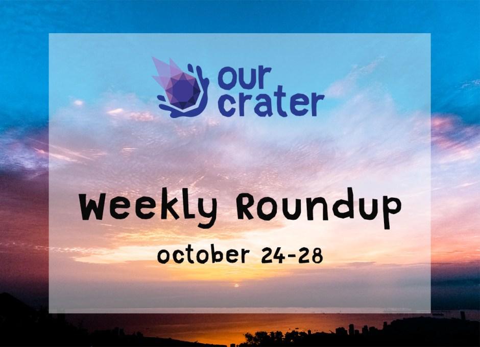 Weekly Roundup: October 24-28