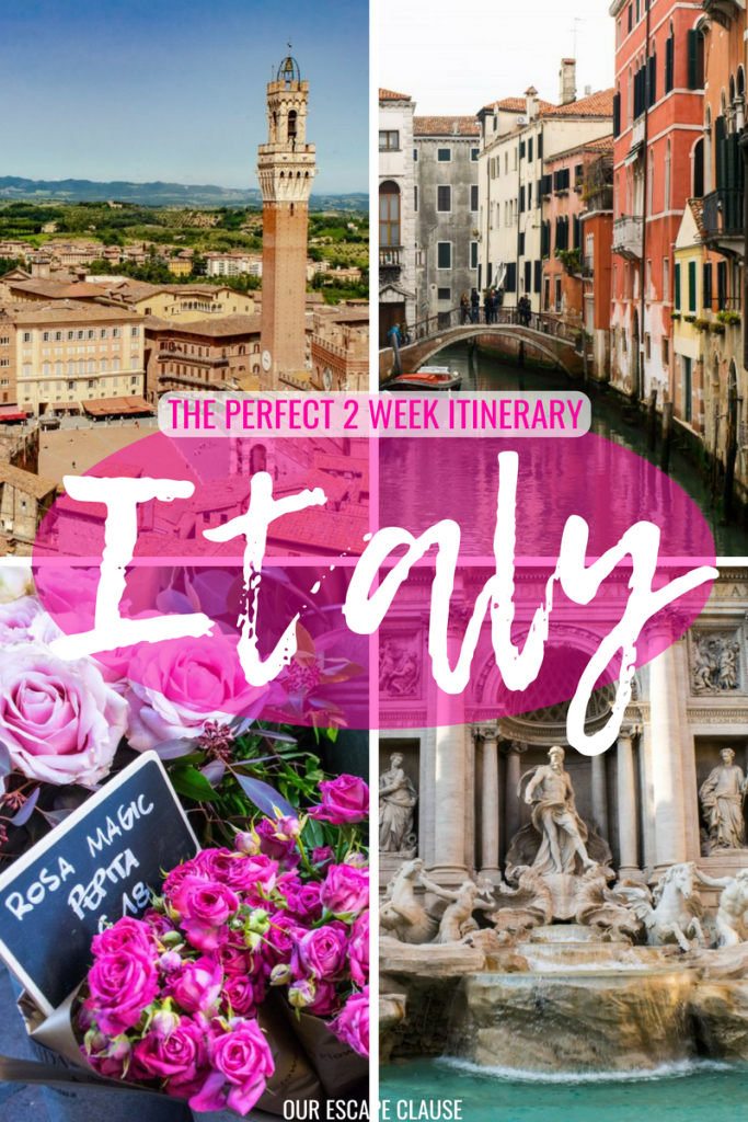2 Weeks in Italy: The Perfect 14 Day Italy Itinerary - Our Escape Clause