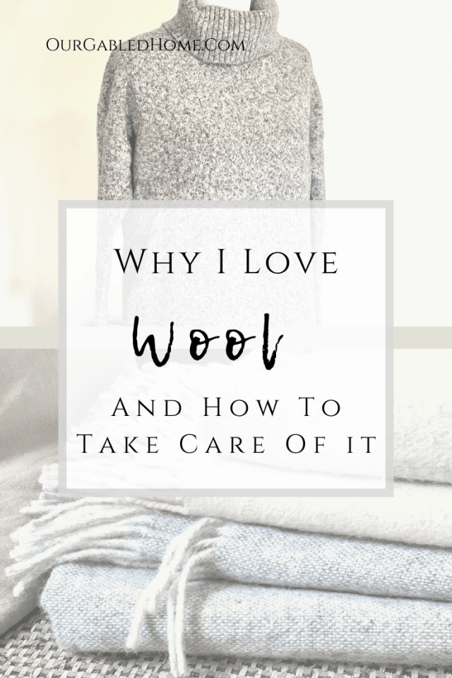 Why I love wool and How to Take Care of It