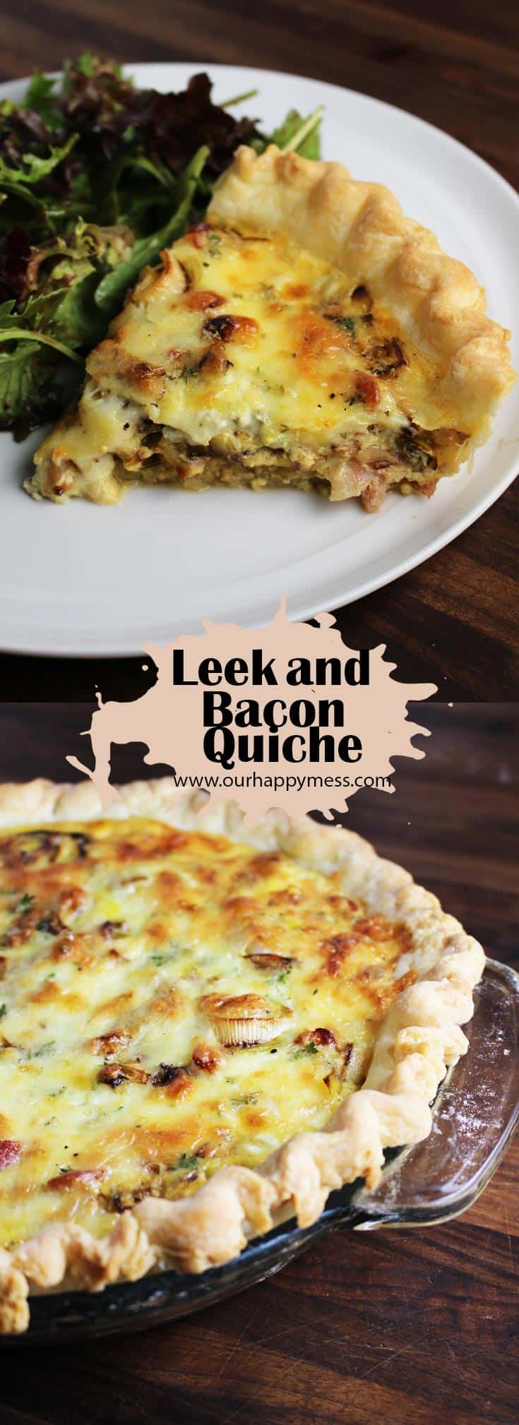 This easy spring leek and bacon quiche with a tender and flaky homemade crust is a family favorite, and is perfect for any meal from breakfast to dinner! #bacon #quiche #brunch