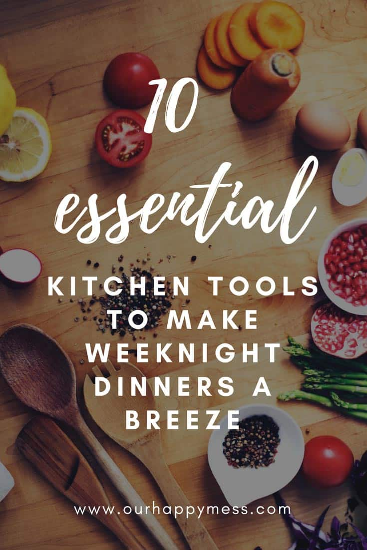 Does making dinner on a weeknight feel like a monumental chore? Do you waste a ton of money on mediocre takeout? These 10 essential, must have kitchen tools and gadgets will make cooking up healthy, tasty recipes for your family so fast, easy, and efficient that you'll wonder how you ever survived without them! Click over for the list! #kitchengadgets #weeknightdinners