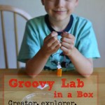 Cultivating Your Childs Inner STEM with Groovy Lab in a Box