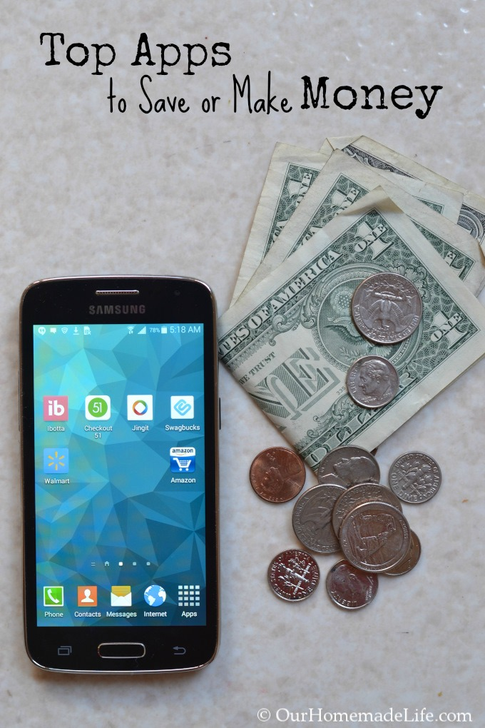 Top Apps To Save Amp Make You Money Our Homemade Life