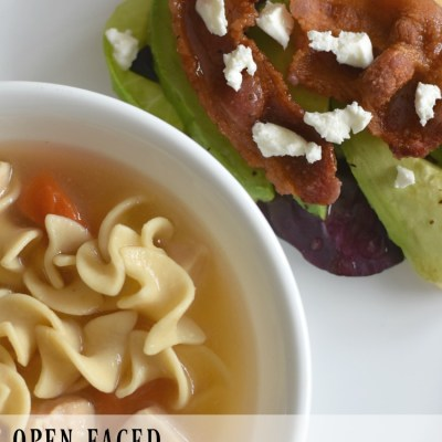 Easy Dinner Ideas: Open Faced Sandwich & Soup