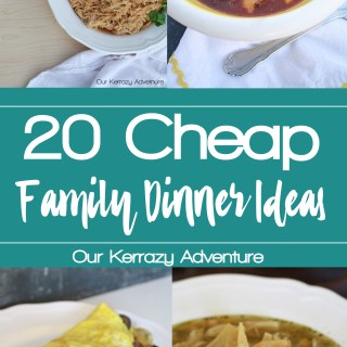 20 Cheap Dinner Ideas for Families