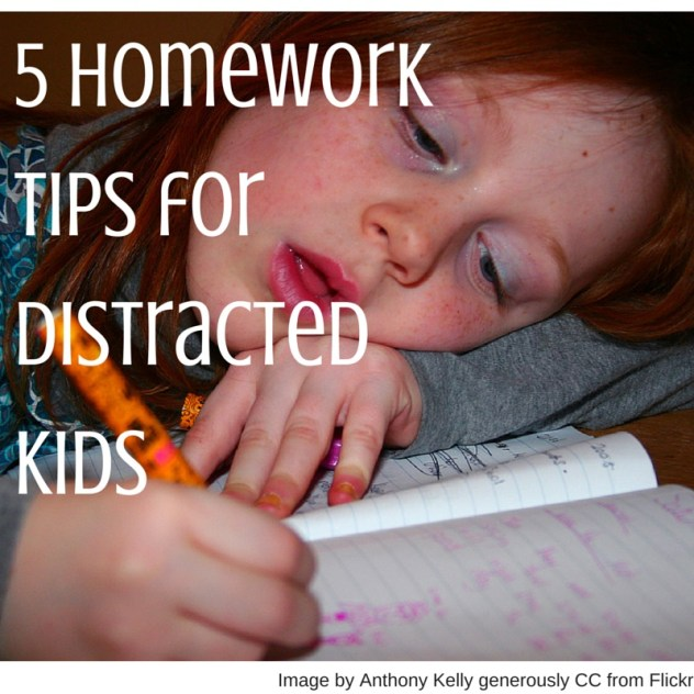 5 Homework Tips for distracted kids