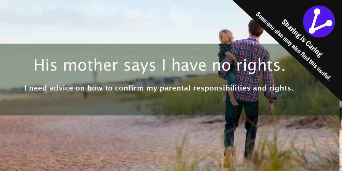 confirm parental responsibilities and rights child father mother refuses court