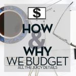 How and Why We Budget.