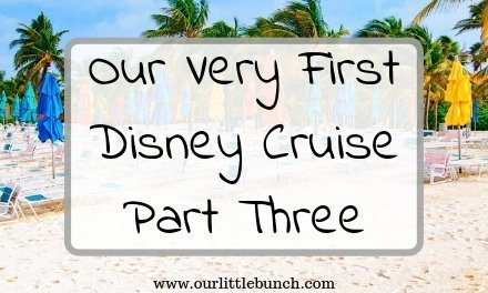 2009 Disney Cruise Vacation – Part Three