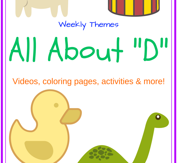 "Letter of the Week – All About ""D"""