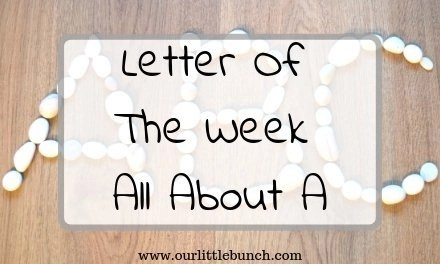 """Letter Of The Week – All About """"A"""""""