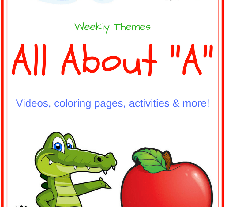 "Letter Of The Week – All About ""A"""
