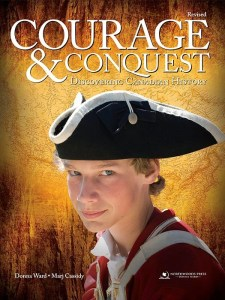 Courage and Conquest: Discovering Canadian History