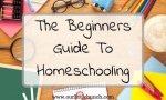 Beginners Guide to Homeschooling