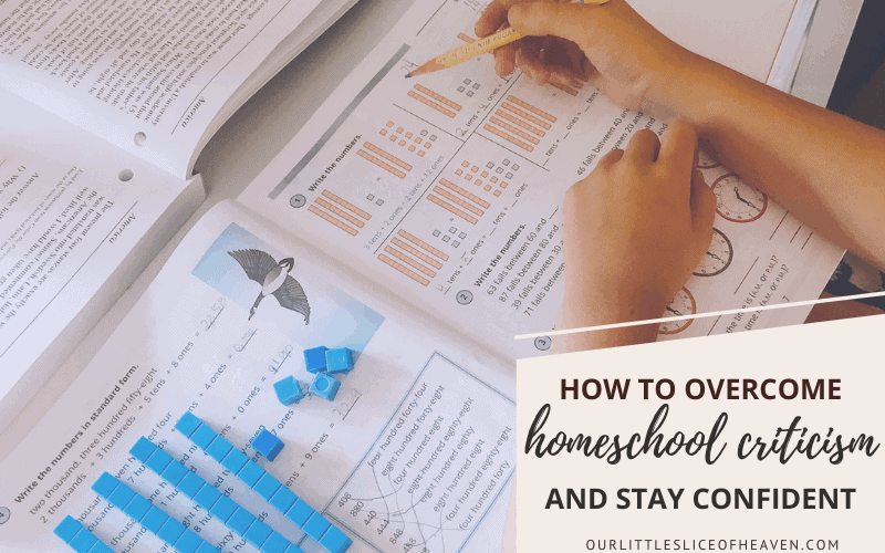 How to Overcome Homeschool Criticism and Stay Confident
