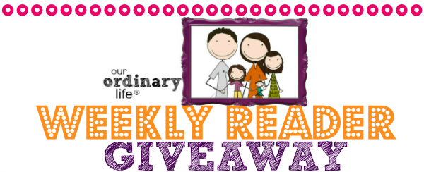 Our Ordinary Life January Giveaway!!