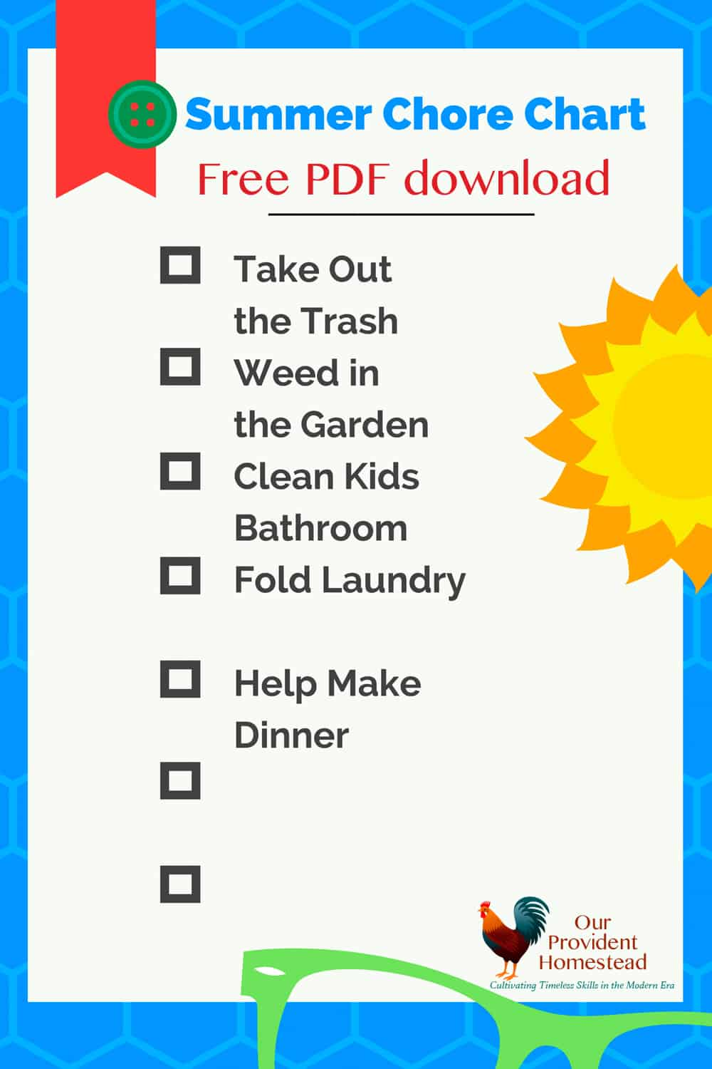 Do you think your kids should have chores over the summer? Click to get the free PDF download of our blank summer chore chart and get started today! #summer #kidschores #chorechart #homesteading
