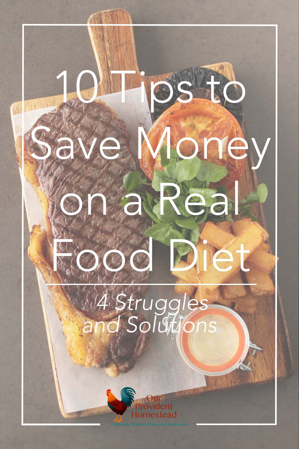 10 Tips to Save Money on a Real Food Diet. Grocery Budget | Save Money | Real Food