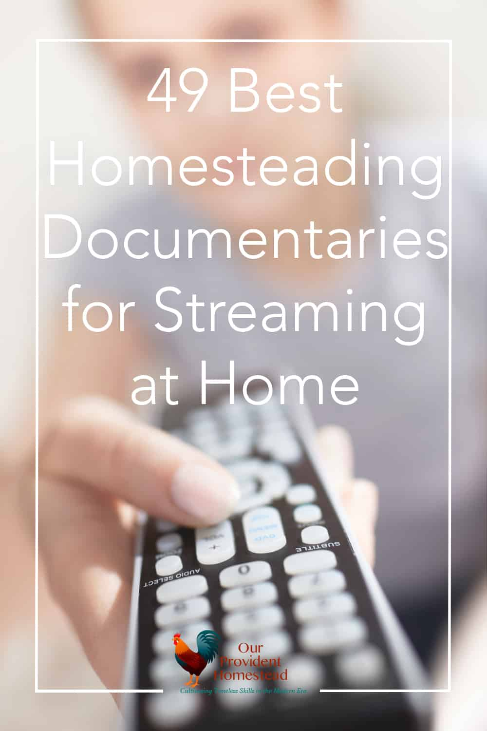 Do you have downtime in the winter? Click here to see the 49 best homesteading documentaries for streaming at home to keep you learning all winter long. #homesteading #homesteadingdocumentaries #streamingmovies