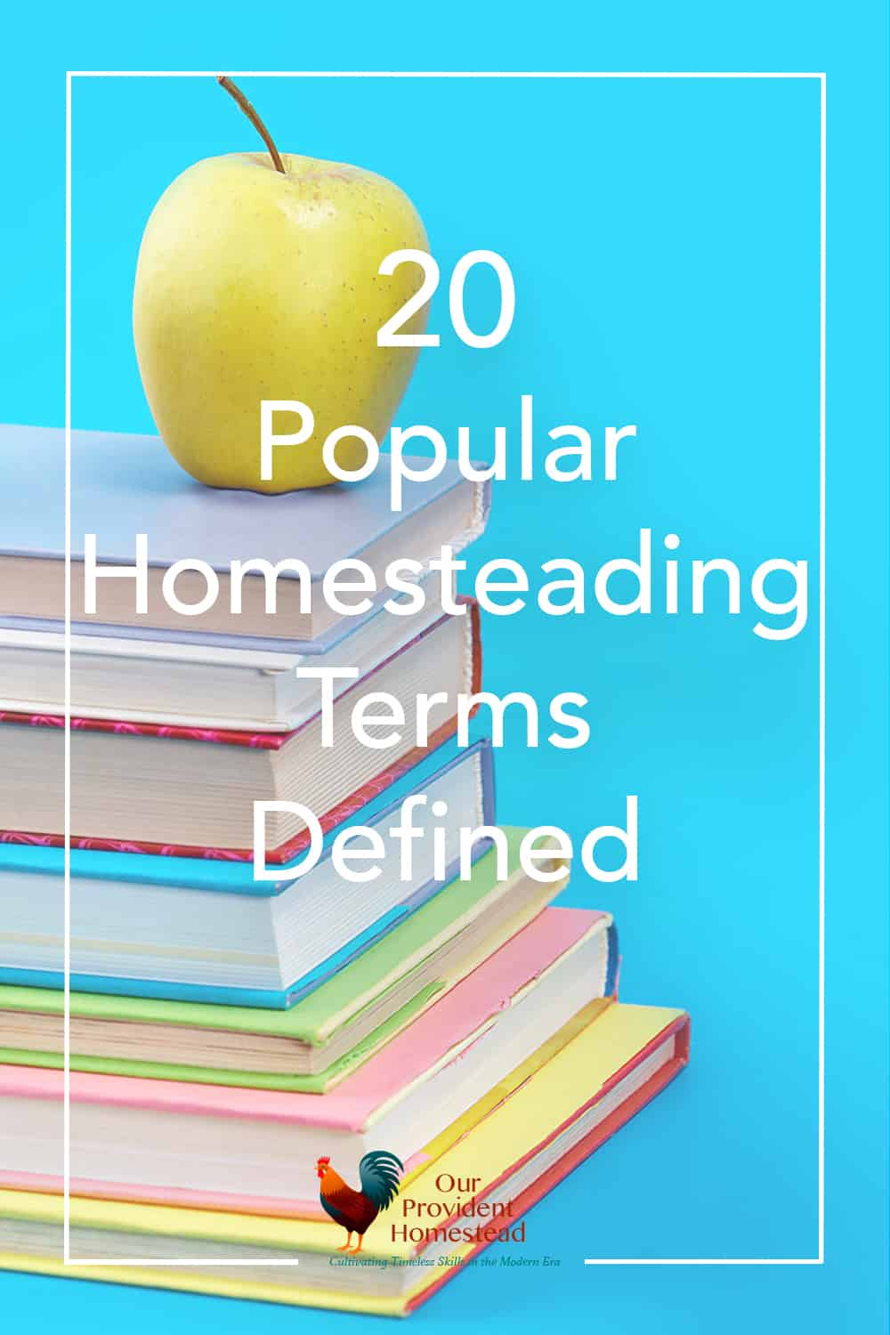Is homesteading new and confusing for you? Click here to see 20 popular homesteading terms defined and get more information about homesteading. #homesteading #homesteadterms