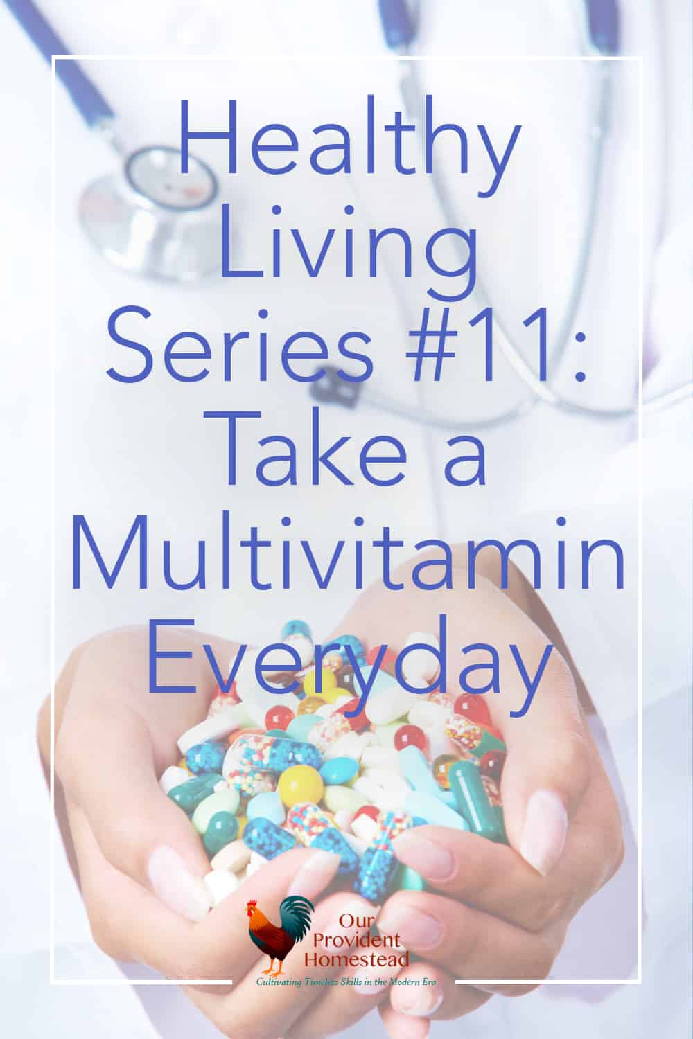What is one easy way to increase your health each day? Click here to see how taking a multivitamin daily can help you take control of your health. #healthyliving #healthyhabits #vitamins