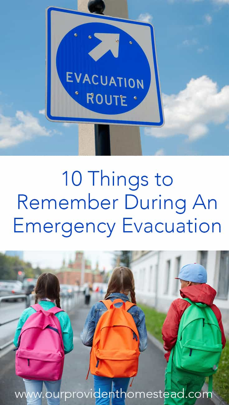 Are you wanting to plan for an emergency evacuation? Click here to see 10 things to remember during an emergency evacuation. #emergencyevacuation #emergencypreparedness #survivaltips