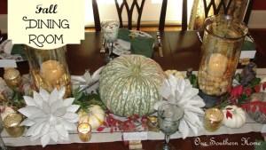 Fall {Dining Room}