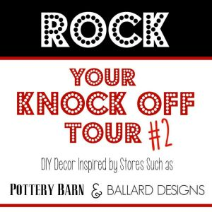 Rock Your Knock-Off #2 via Our Southern Home