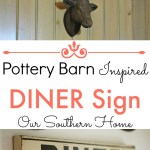 Pottery Barn inspired Diner sign tutorial created with materials on-hand by Our Southern Home. #rockyourknockoff #knockoff
